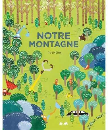 Livre Album - Notre montagne