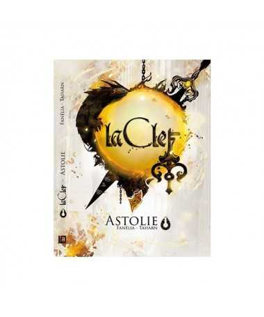 La Clef tome 1 : Astolie