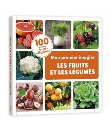 Mon premier imagier - Fruits et légumes