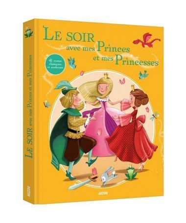 Recueil - Le soir avec mes princes et mes princesses