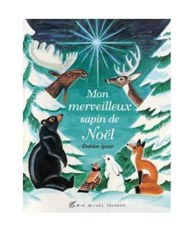 Livre Album - Mon merveilleux sapin de Noël