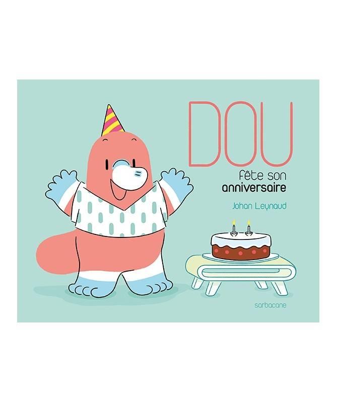 Livre Dou fête son anniversaire