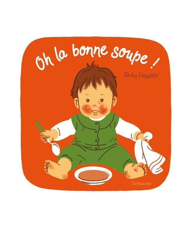 Livre Oh la bonne soupe !