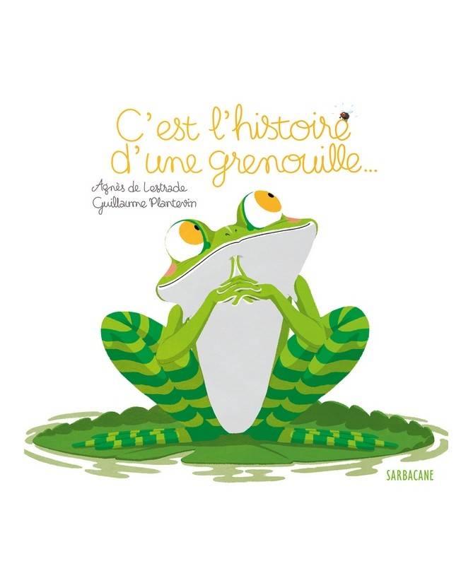 Livre C'est l'histoire d'une grenouille