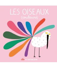 Livre Les oiseaux (couleurs)