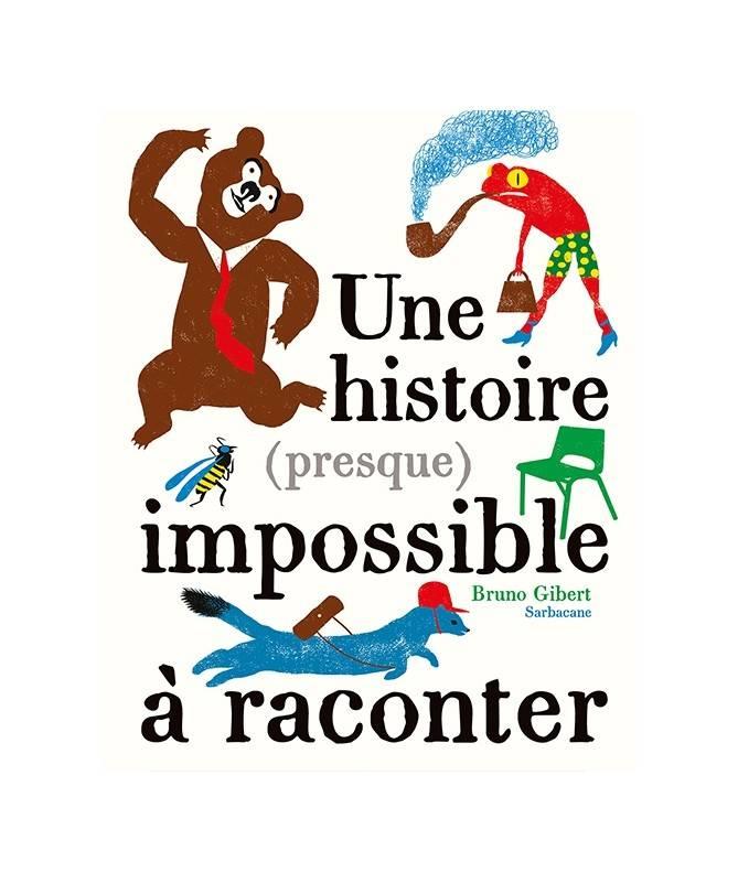 Livre Une histoire (presque) impossible à raconter