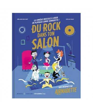 Livre sonore - Airnadette - Du rock dans ton salon